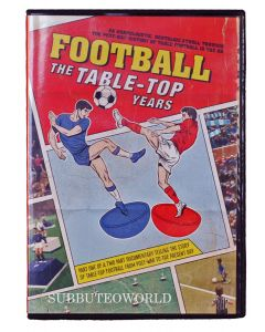 1003. FOOTBALL - THE TABLE TOP YEARS DVD - PART 1. A SUBBUTEOWORLD EXCLUSIVE!