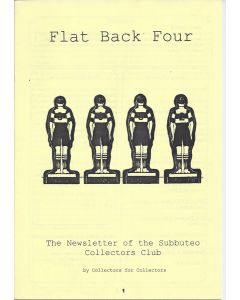 2002 FLAT BACK FOUR A4 SIZE SUBBUTEO COLLECTORS CLUB NEWSLETTER.