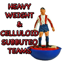 Heavyweight Subbuteo Teams
